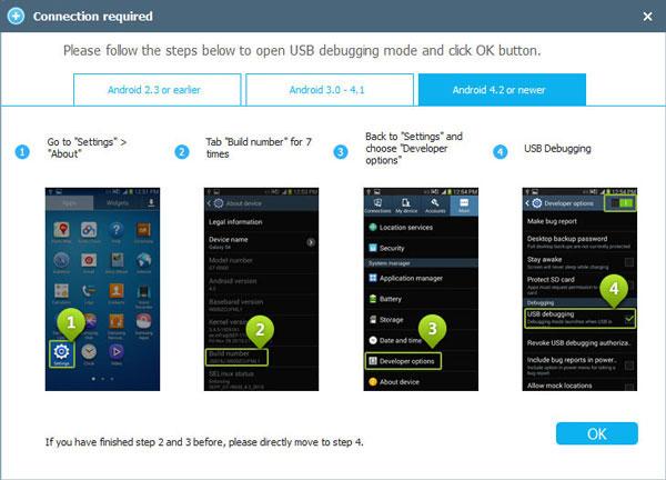 Verbinden Sie Ihr Android Gerät via USB Kabel mit dem Computer und öffnen Android Phone Recovery. Die Lösung wird Ihr Gerät automatisch erkennen und Ihnen eine Anleitung zum anmachen des USB Debugging Modus geben.